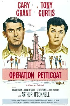 OPERATION PETTICOAT (1960) - Cary Grant - Tony Curtis - Directed by Blake Edwards - Universal-International - Movie Poster.