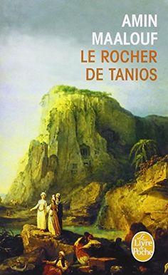 Le rocher de Tanios - Prix Goncourt 1993 de Amin Maalouf http://www.amazon.fr/dp/2253138916/ref=cm_sw_r_pi_dp_nVdovb0ZEMSWK
