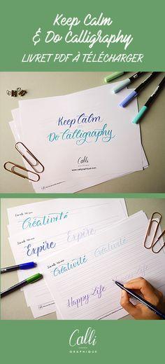 Keep Calm  Do Calligraphy - Livret PDF de brush lettering à télécharger - Calligraphique - Le Studio Brush Lettering, Hand Lettering, Keep Calm, Bujo, Bullet Journal, Place Card Holders, Writing, Studio, Cards