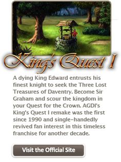 Free hi def remake of King's Quest 1 at agdinteractive.com! Also with KQ 2 and 3!