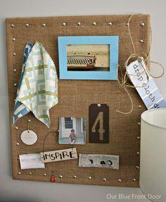 DIY Pinboard : DIY Burlap Message Board