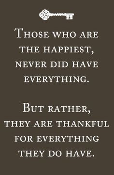 Gratefulness increases happiness.
