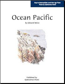 Free Piano Sheet Music in the New Age Style: Free Piano Sheet Music - Ocean Pacific
