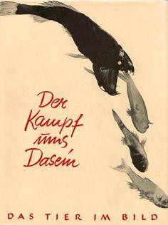Adolf Heilborn, Der Kampf ums Dasein, Berlin-Charlottenburg: Brehm Verlag, 1930. Cover by Hans Bellmer.
