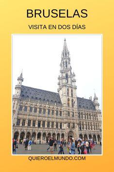 Itinerario por Bruselas de dos días, visitando Gante y Brujas. Recomendaciones. Travel Guides, Travel Tips, Human Settlement, Land Use, All Over The World, Places To See, The Good Place, Transportation, To Go
