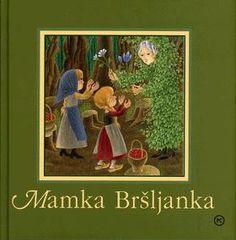 Mamka Bršljanka