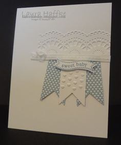 Stampin' Up! Baby  by Laura H at It's a La Dee Dah Day!: SWEET BABY