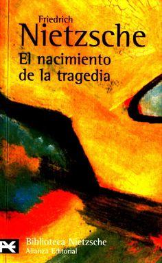 Nietzsche, Friedrich - El Nacimiento de La Tragedia