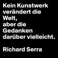 Kein Kunstwerk verändert die Welt, aber die Gedanken darüber vielleicht. Richard Serra http://kulturkenner.de/pages/richard-serra%E2%80%99s-slab-for-the-ruhr-area-on-the-schurenbachhalde