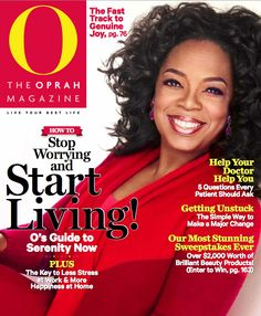 Citations De Oprah Winfrey Description Stop worrying and start living! The October 2013 issue features a guide to finding peace in all areas of your Oprah Winfrey, Cheap Magazine Subscriptions, Cheap Magazines, O The Oprah Magazine, Doctor Help, Find Your Strengths, Lose Weight, Weight Loss, Stop Worrying