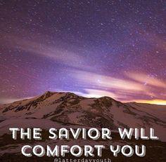 The savior will comfort you!!!