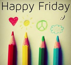 Happy Friday quotes quote colorful friday days of the week friday quotes friday love Friday Day, Friday Love, Friday Pics, Hello Friday, Happy Weekend, Happy Day, Happy Life, Viernes Friday, Happy Friday Quotes