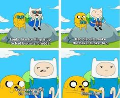 Lol I love Adventure Time.