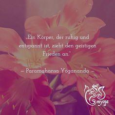 Ein Körper der ruhig und entspannt ist zieht den geistigen Frieden an.    Paramahansa Yogananda   #brunnthal | #erleuchtung | #gesundleben | #hohenbrunn | #inspiration | #inspiriert | #instayoga | #meditation | #myoga | #namaste | #neubiberg | #ottobrunn | #taufkirchen | #unterhaching | #yoga | #yogadeutschland | #yogaeveryday | #yogainspiration | #yogajedentag | #yogajourney | #yogalehrer | #yogalehrerin | #yogaliebe | #yogamuenchen | #yogamünchen | #yogamunich | #yogateacher | #yogazitat…