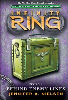 Infinity Ring#6: Behind Enemy Lines