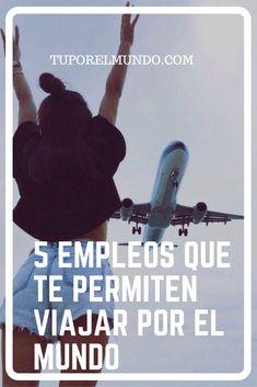 Viajar por el mundo y a la vez ganar dinero es el sueño de muchos. Pues este sueño no es tan inalcanzable si optas por alguno de estos 5 empleos, los cuales te permitirán recorrer el mundo y recibir una paga por ello. Memes, Blog, Earn Money, Meme, Blogging