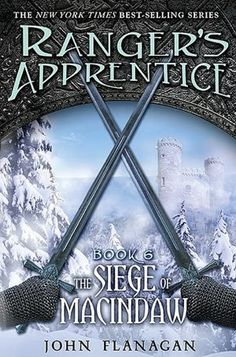 The Siege of Macindaw (Ranger's Apprentice Series #6)  by John Flanagan