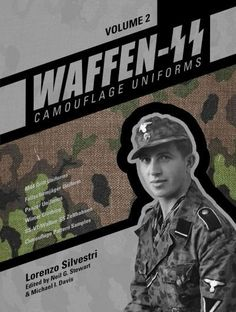 Waffen-SS Camouflage Uniforms: M44 Drill Uniforms - Fallschirmjager Uniforms - Panzer Uniforms - Winter Clothing ...
