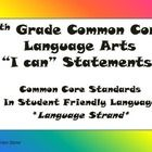 "This pdf file contains the language strand of the 7th grade English Language Arts Common Core ""I Can"" statements. The standards have been broken do..."