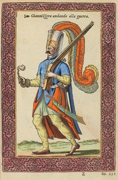 Janissary going to war. by Nicolas de Nicolay.