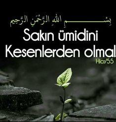 #ayet  corek-otu-yagi.com Islamic Love Quotes, Islamic Dua, Imam Ali, Allah Islam, S Word, Quotes About God, Meaningful Words, Ramadan, Verses