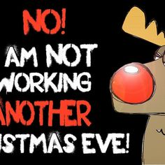 A reindeer is for life - not just for Christmas Eve!!