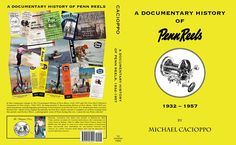 DOCUMENTARY HISTORY OF PENN REELS 1932-1957 BOOK DETAILS 8.5″ x 11″ Softcover * Black-and-White Images * 300 Pages * Contains all catalogs from 1932-1957 To Purchase this Books Visit our Sister Site Whitefish Press:DOCUMENTARY HISTORY OF PENN REELS 1932-1957 ABOUT THE BOOK In this ...