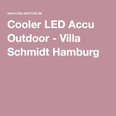 Cooler LED Accu Outdoor - Villa Schmidt Hamburg