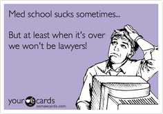 """school sucks sometimes"" and ""at least"" and ""lawyers"""