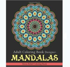 Adult Coloring Book Designs Mandalas Stress Relief By 2016 Paperback