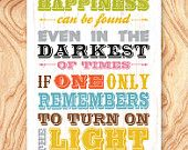 Inspirational Quote Art Print -18X24 - No. Q0074 - Happiness can be found even in the darkest of times