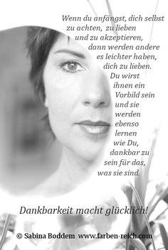#Dankbarkeit #Selbstwert #Selbstachtung #Selbstannahme #Selbstliebe #Liebe #Achtung #Respekt www.farben-reich.com