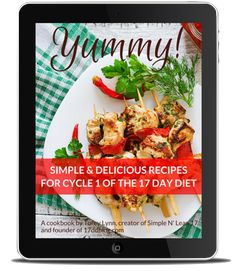 Check out the newest recipe book for Cycle 1 of the 17 Day Diet called Yummy