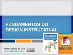 fundamentos-do-design-instrucional-para-ead by EAD Amazon via Slideshare