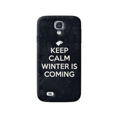 Keep Calm Winter is Coming Samsung Galaxy S4 Case from Cyankart
