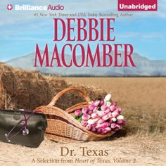 "Debbie Macomber's #Romance ""Dr. Texas"" is now out in audiobook form. Sample the audio here: http://amblingbooks.com/books/view/dr_texas"