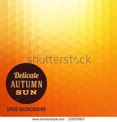 Find Autumn Sun Triangle Vector Background stock images in HD and millions of other royalty-free stock photos, illustrations and vectors in the Shutterstock collection. Thousands of new, high-quality pictures added every day. Orange Background, Vector Background, Background Images, Triangle Vector, Royalty Free Stock Photos, Prints, Pictures, Autumn, Sun