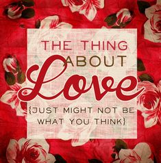 The Thing About Love   {A beautiful FREE eCourse by Melody Ross}