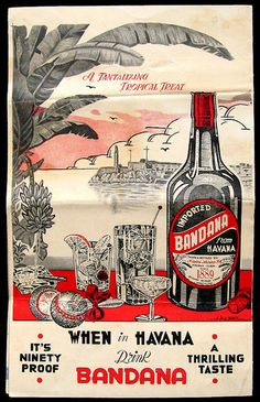 """""""When in Havana."""" 1960 cocktail menu, back cover w/ad for Bandana liqueur. Vintage Advertising Posters, Vintage Travel Posters, Vintage Advertisements, Vintage Cuba, Vintage Ads, Matanzas Cuba, Havana Nights Party, Design Digital, Retro Poster"""