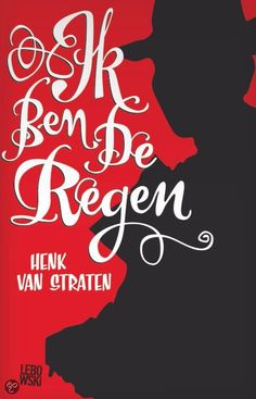 Possibly my favorite Dutch novel everrrrrr ♥ Novels, Van, Thrillers, Romans, Dutch, Books, Rain, Libros, Dutch Language