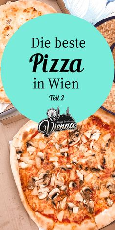 Wo man in Wien die beste Pizza isst - Teil 2 - New Ideas Restaurant Bar, Good Pizza, Day Trip, Vienna, September, Food And Drink, Where To Go, Pasta, Holiday