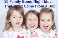10 Family Game Night Ideas That Don't Come From a Box | The Mommy Vortex