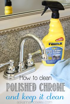 'How to Clean Chrome Fixtures and keep them Clean & a Giveaway...!' (via Ask Anna)