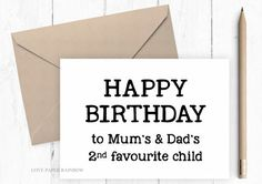 Funny Sister Birthday Card Brother 2nd Favourite Child Happy Sibling