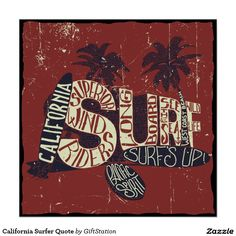 California Surfer Quote Poster