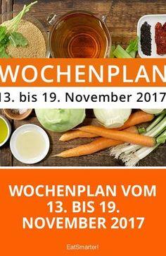 Wochenplan vom 13. bis 19. November 2017 | eatsmarter.de
