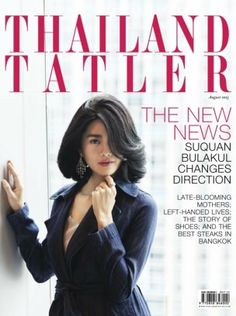Thailand Tatler August 2015 edition - Read the digital edition by Magzter on your iPad, iPhone, Android, Tablet Devices, Windows 8, PC, Mac and the Web.