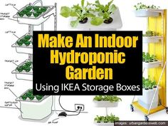 Using IKEA Storage Boxes To Build Indoor Hydroponic Gardens