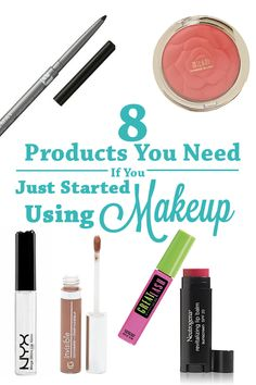 8 Products You Need If You Just Started Wearing Makeup