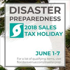 REMINDER: Today is the last day of the 2018 Florida Disaster Preparedness Sales Tax Holiday. Stock up on qualifying disaster preparedness supplies exempt from tax. For more information and a list of qualifying items visit floridarevenue.com/disasterprep.